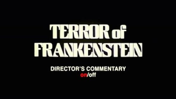 Director's commentary - Terror of Frankenstein